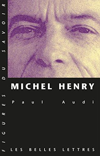 Michel Henry (Figures du savoir t. 38)