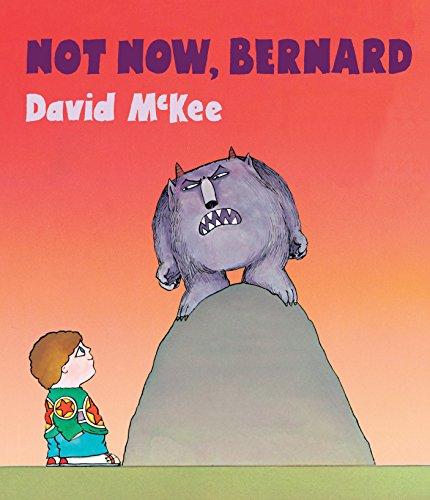 Not Now, Bernard por David Mckee