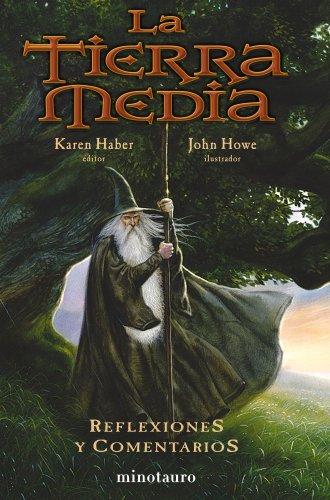 La Tierra Media: reflexiones y comentarios (Otros libros del mundo de J.R.R. Tolkien)