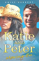 Katie and Peter: Moving on by Emily Herbert (2010-07-05)