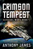 Crimson Tempest (Survival Wars Book 1)