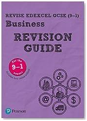 Revise Edexcel GCSE (9-1) Business Revision Guide: includes online edition (REVISE Edexcel GCSE Business 2017)