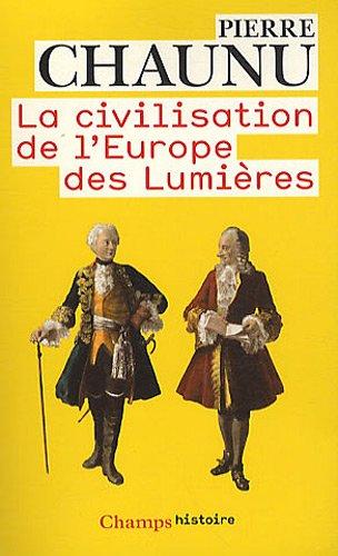 La civilisation de l'Europe des Lumières