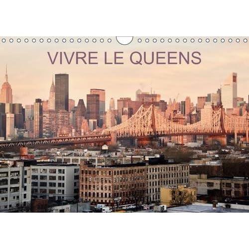 Vivre le Queens : Une balade en 13 images dans les rues et parcs du Queens à New-York . Calendrier mural A4 horizontal