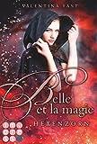 Image de Belle et la magie 2: Hexenzorn