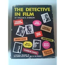 Detective in Film: Pictorial Treasury of the Screen Sleuth from 1903 to the Present