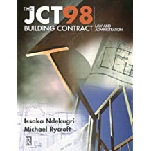 JCT98 Building Contract: Law and Administration