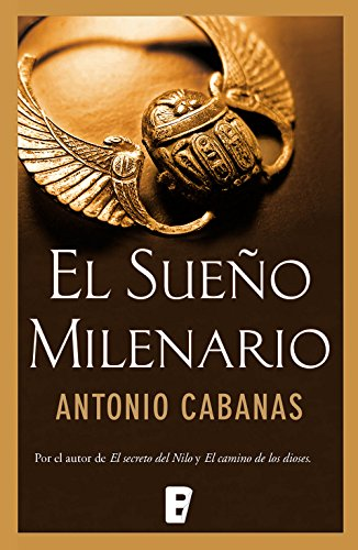 El sueño milenario por Antonio Cabanas