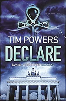 Declare (English Edition) von [Powers, Tim]
