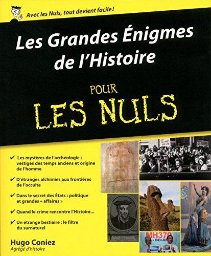 Les Grandes Enigmes de l'Histoire pour les Nuls