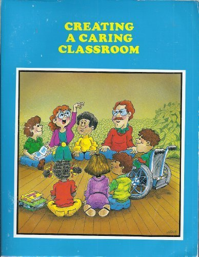 Creating a Caring Classroom: A Validated Washington State Innovative Education Program by Ernie Hergenroeder (1997-06-03)