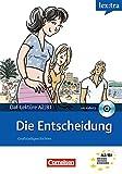 Lextra - Deutsch als Fremdsprache - Lektüren: A2-B1 - Die Entscheidung: Lektüre mit Hörbuch
