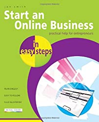 Start an Online Business in easy steps: Practical Help for Entrepreneurs
