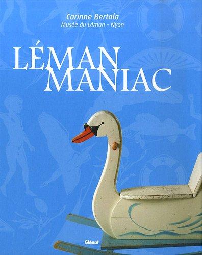 Léman Maniac