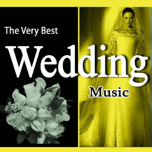 The Very Best Wedding Music [C...