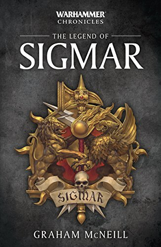 The Legend of Sigmar (Warhammer Chronicles Book 1) (English ...