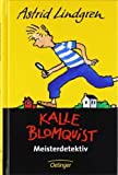 Kalle Blomquist Meisterdetektiv von Lindgren. Astrid (1996) Gebundene Ausgabe
