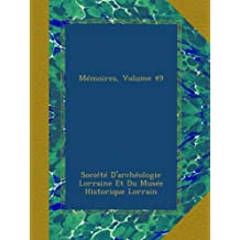 Mémoires, Volume 49