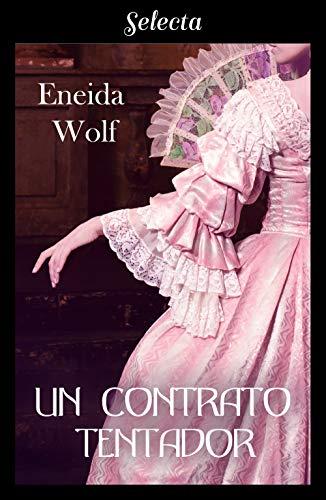 Un contrato tentador (Escándalos de temporada 3) por Eneida Wolf