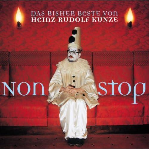Nonstop - The Best Of Heinz Rudolf Kunze