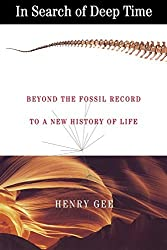 In Search of Deep Time: Beyond the Fossil Record to a New History of Life (Comstock books) by Henry Gee (2000-12-21)