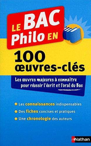 Le BAC Philo en 100 oeuvres-clés