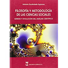 FILOSOFÍA DE LAS CIENCIAS SOCIALES. GÉNESIS Y EVOLUCIÓN DEL  ANÁLISIS CIENTÍFICO