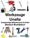 Deutsch-Rumänisch Werkzeuge/Unelte Zweisprachiges Bildwörterbuch für Kinder (FreeBilingualBooks.com)
