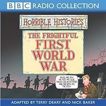 Horrible Histories: The Frightful First World War