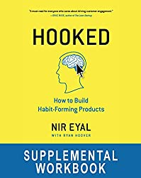 Hooked Workbook: Supplemental Workbook for Nir Eyal's