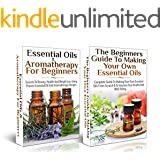 ESSENTIAL OILS BOX SET #18: Essential Oils & Aromatherapy for Beginners 2nd Edition + The Beginners Guide to Making Your Own Essential Oils (Natural Remedies) (English Edition)