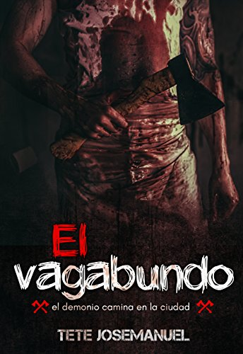 EL VAGABUNDO / premioliterario 2018: premioliterario 2018