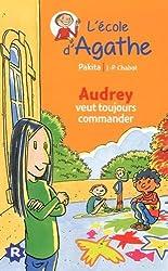 L'Ecole d'Agathe, Tome 43 : Audrey veut toujours commander