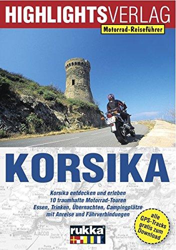 Motorrad-Reiseführer: Korsika