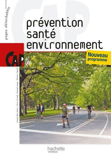 Prvention Sant Environnement CAP - Livre lve - Ed.2010