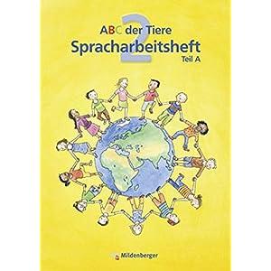 Jetzt herunterladen pdf ABC der Tiere 2 – Spracharbeitsheft, Teil A und B, 2. Klasse· Erstausgabe