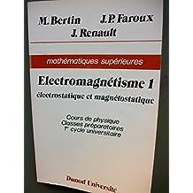 Cours de physique: Électromagnétisme 1: électrostatique et magnétostatique