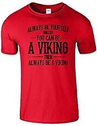 Viking Always Be Frauen Der Männer Damen Unisex T Shirt