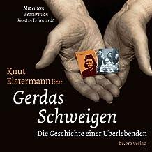 Gerdas Schweigen. CD . Die Geschichte einer Überlebenden