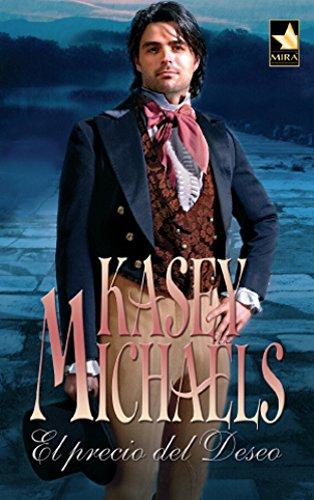 El precio del deseo (Mira) por Kasey Michaels