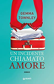 Un incidente chiamato amore di [Townley, Gemma]