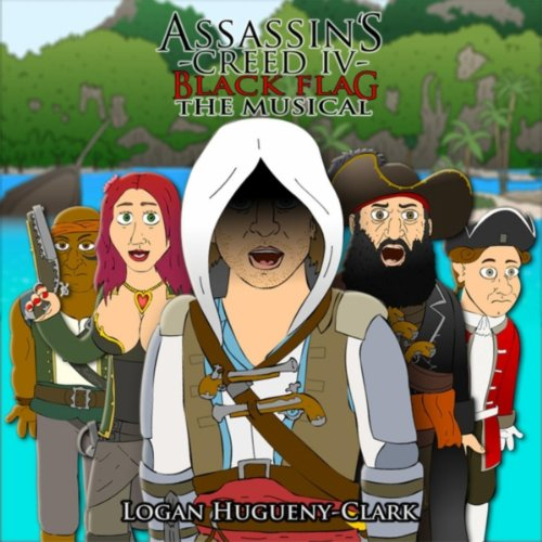 Assassin's Creed 4 Black Flag the Musical [Explicit] (Assassins Musical)