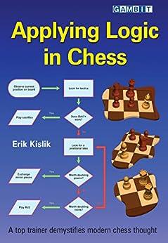 Applying Logic in Chess by [Kislik, Erik]