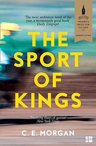 The Sport Of Kings por C E Morgan