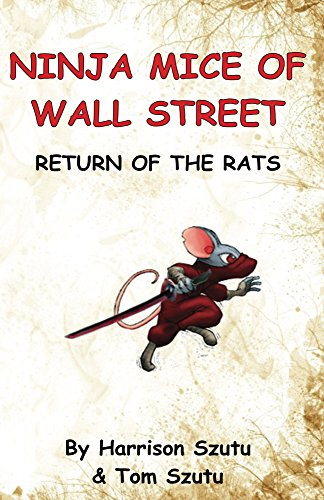 Ninja Mice of Wall Street: Return of the Rats (English ...