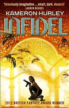 Infidel: Bel Dame Apocrypha by [Hurley, Kameron]