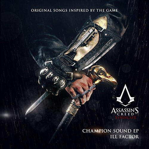Champion Sound (Original Songs Inspired by Assassin's Creed Syndicate) - EP (Soundtrack Creed Cd Assassins)