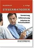 Steuerratgeber - Ludwig Bauer, Christoph Bauer