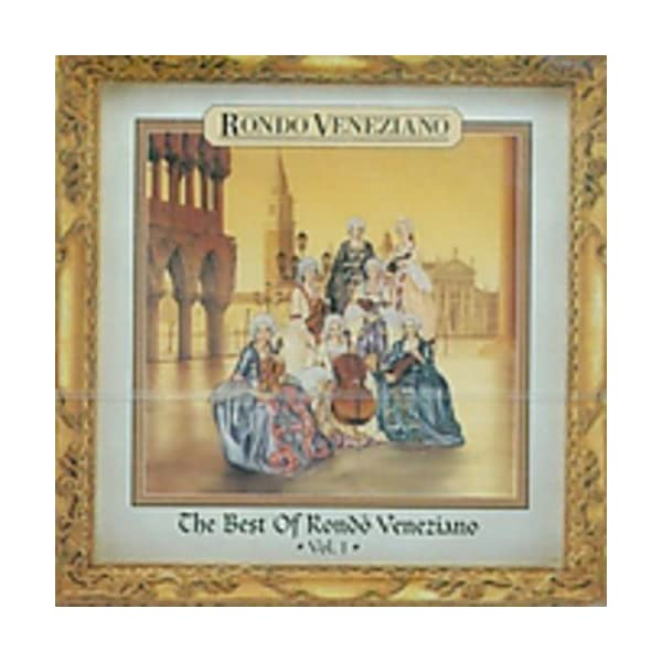 The Best Of Rondo' Veneziano
