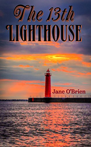 ebook: The 13th Lighthouse (Book 1) (The Lighthouse Trilogy) (B019NX2GPG)